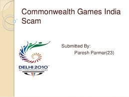commonwealth games scam commonwealth games scam submitted by paresh