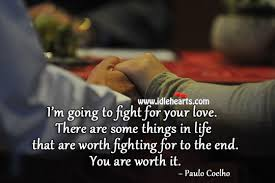 Fight For Your Life Quotes I'm going to fight for your love 54