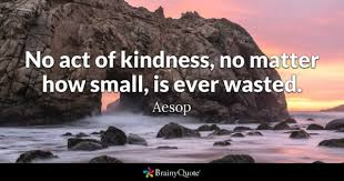 Kindness Quotes Unique Kindness Quotes BrainyQuote