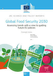 Global Food Security 2030 Assessing Trends In View Of