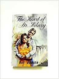 The heart of Dr.Hilary: Amazon.co.uk: Dor.ien, Ray: Books