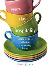 Christian Hospitality Quotes Best of Every Day Hospitality Book Reviews Books Spirituality Practice