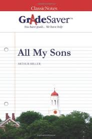 all my sons study guide gradesaver all my sons study guide