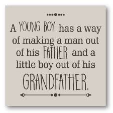 Grandfather Quotes Delectable Grandfather Father Son Quotes