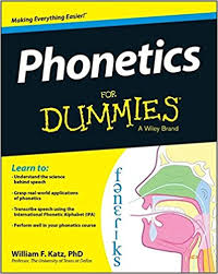 phonetics for dummies william f katz com  phonetics for dummies 1st edition