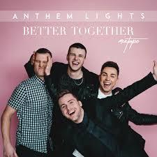 Anthem Lights Songs List