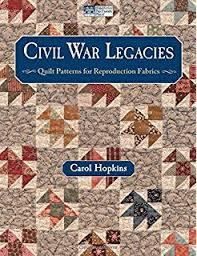 Barbara Brackman's Civil War Sampler: 50 Quilt Blocks with Stories ... & Civil War Legacies: Quilt Patterns for Reproduction Fabrics Adamdwight.com