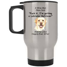Labrador Retriever Travel Mug Dog Gifts ...