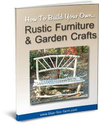 build your own rustic furniture. Build Your Own Rustic Furniture