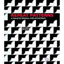 129 likes · 11 were here. Repeat Patterns A Manual For Designers Artists And Architects By Peter Phillips