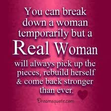 Inspirational Quotes For Women Extraordinary Womens Inspirational Quotes ' Real Woman Always Come Back Woman