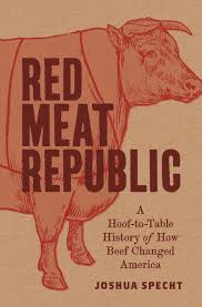 Red Meat Republic Princeton University Press
