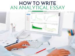 to write a analytical essay tips how to write a great analytical essay essay lib