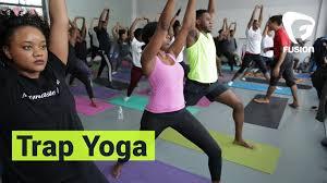 yoga studio offers trap yoga and black magic