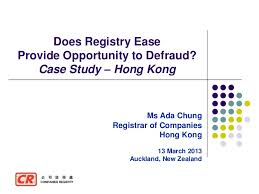 Hong Kong | Does Registry Ease Provide Opportunity to Defaud (Ada Chu…