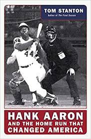 Hank Aaron and the Home Run That Changed America: Stanton, Tom:  9780060579760: Amazon.com: Books