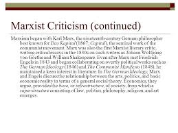 literary criticism how different schools of theory approach works  30 marxist criticism