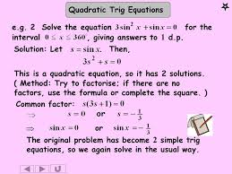 quadratic trig equationse g 2 solve the equation for the interval giving answers