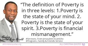 Justice Kojo Bentil Quote About Financial Poor Poverty Classy Poverty Quotes