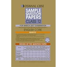 oswaal cbse sample question papers for class english core for oswaal cbse sample question papers for class 12 english core for 2017 exams