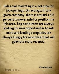 mary delaney quotes quotehd s and marketing is a hot area for job openings on average in any