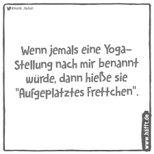 8 Lustige Sprüche über Yoga Häfftde