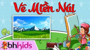 Vẽ Phong Cảnh Miền Núi - Dạy Bé Tập Vẽ - YouTube
