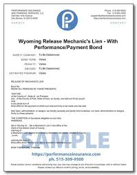 What type of insurance do lienholders require? Wyoming Release Mechanic S Lien With Performance Payment Bond
