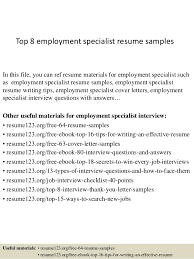 Sample Employment Resume Top 8 Employment Specialist Resume Samples