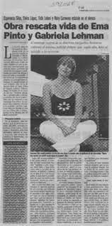 Obra rescata vida de Ema Pinto y Gabriela Lehman [artículo] Leopoldo Pulgar  I. - Biblioteca Nacional Digital de Chile