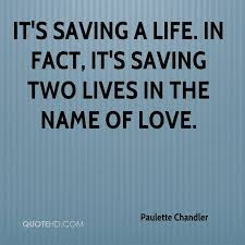 Saving Quotes Extraordinary Paulette Chandler Life Quotes QuoteHD