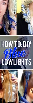 How To Get Blue Lowlights At