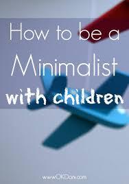 minimalist with children