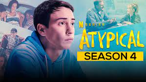 Atypical Season 4 Expected Release Date ...