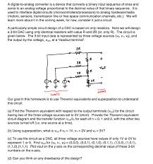 Analog Vs Digital Circuit Design Solved A Digital To Analog Converter Is A Device That Con