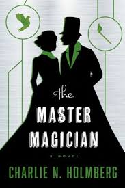 saga the paper magician the master magician charlie n