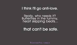 I Think I'll Go Antilove Funny Pinterest Funny Quotes And Lol Beauteous Anti Love Pictures Quotes
