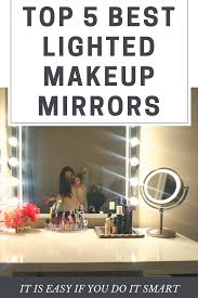 a best lighted makeup mirror is an important type of your makeup routine it is easy to use because you can put it on your countertop vanity top and
