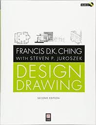 amazon design drawing 9780470533697 francis d k ching steven p juroszek books