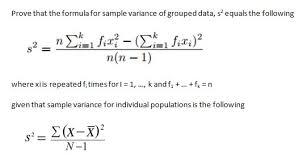 Variance Formula Solved Prove That The Formula For Sample Variance Of Grou