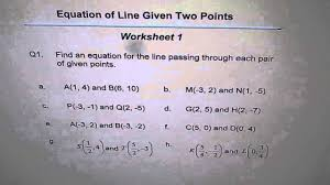 worksheet equation of line through two points q1