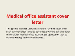 Office Administration Cover Letters Medical Office Assistant Cover Letter