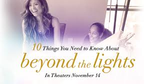 Beyond The Lights Poster Ten Things You Need To Know About Beyond The Lights Movies