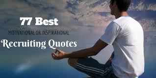 40 Best Motivational Or Inspirational Recruiting Quotes WiseStep Inspiration Funny Productivity Quotes