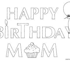 Happy Birthday Mom Coloring Pages Best Mom Ever Coloring Pages Mommy
