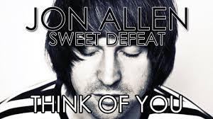 In Your Light Jon Allen Lyrics Jon Allen Think Of You Official Audio