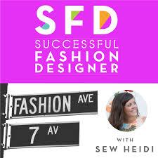 Fashion Design Podcast The Successful Fashion Designer Listen Via Stitcher For