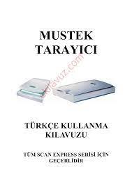 Mustek SCAN EXPRESS 1248UB Scanner (Tarayıcı) - Kullanma Kılavuzu - Sayfa:1  - ekilavuz.com
