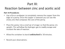 part iii reaction between zinc and acetic acid
