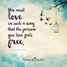 Love And Freedom You Must Love In Such A Way That The Person You